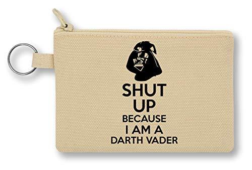 Shut Up Because I Am A Darth Vader Geldbörse mit Reißverschluss