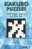 Kakuro Puzzle Book: Cross Sums Puzzles for Advanced & Beginners 10x10 (Kakuro On The Go)
