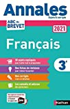 Annales ABC du Brevet 2021 - Français 3e - Sujets et corrigés +...