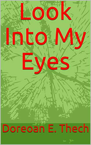 Look Into My Eyes (Tri Genre Book 1) (English Edition)