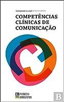Competências Clínicas de Comunicação (Portuguese Edition)