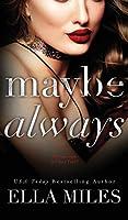 Maybe Always (Maybe, Definitely)