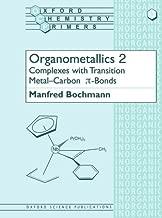 Organometallics 2: Complexes with Transition Metal-Carbon *p-bonds (Oxford Chemistry Primers) (Vol 2)