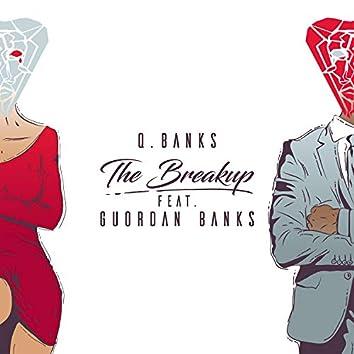 The Breakup (feat. Guordan Banks)