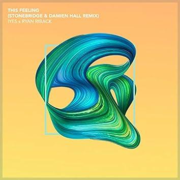 This Feeling (StoneBridge & Damien Hall Remix)