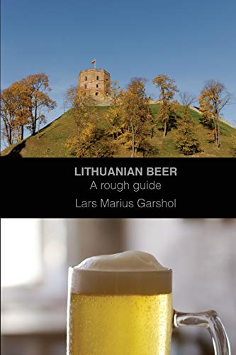 Lithuanian beer: A rough guide [Idioma Inglés]