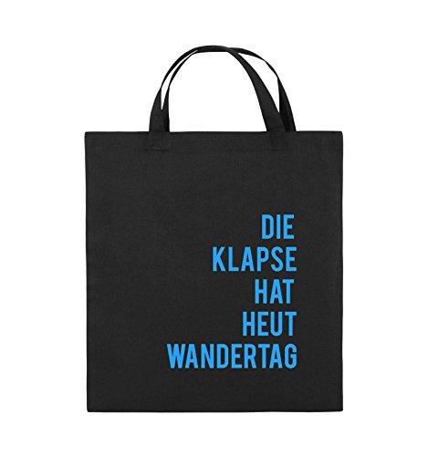 Comedy Bags - DIE Klapse HAT HEUT Wandertag - Jutebeutel - Kurze Henkel - 38x42cm - Farbe: Schwarz/Blau