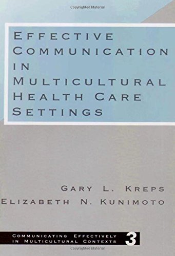 Effective Communication in Multicultural Health Care Settings (Communicating Effectively in Multicultural Contexts, Band 3)