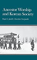 Ancestor Worship and Korean Society