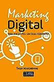 Marketing Digital: Para iniciantes: um guia completo