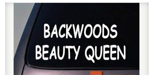 Backwoods Beauty Queen 6' Sticker Vinyl Decal Rebel Southern Sexy Girl Redneck GirlC187 Vinyl Decal for Cars, Trucks, Laptops