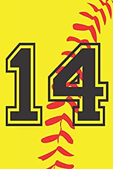 14 Journal  A Softball Jersey Number #14 Fourteen Notebook For Writing And Notes  Great Personalized Gift For All Players Coaches And Fans  Yellow Red Black Ball Print