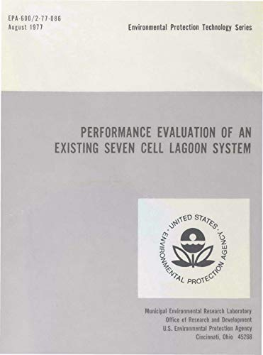 Performance Evaluation of an Existing Seven Cell Lagoon System (English Edition)