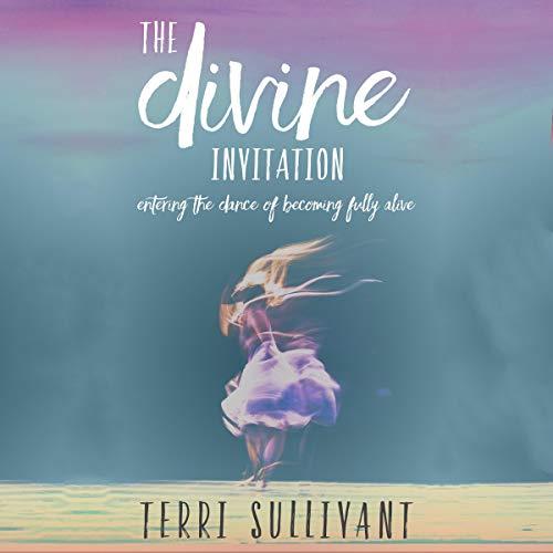 The Divine Invitation audiobook cover art