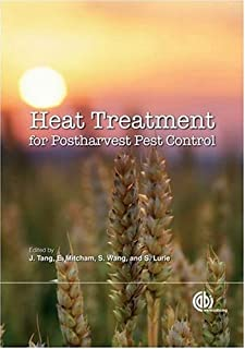 Heat Treatments for Postharvest Pest Control: Theory and Practice (Cabi International)