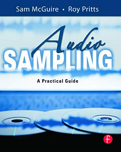 Audio Sampling: A Practical Guide