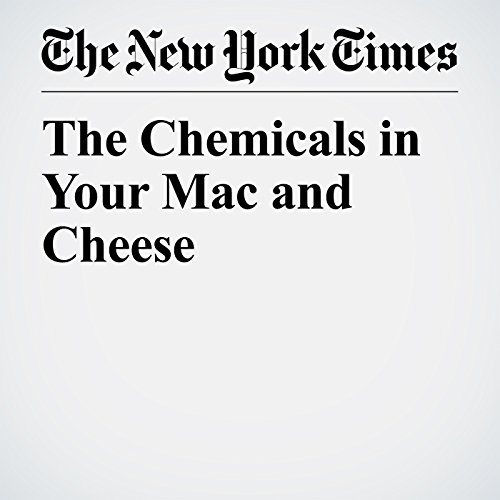 The Chemicals in Your Mac and Cheese copertina