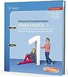 Unterrichtsmaterialien Mathematik 1: Kompetenzorientierte Einführungsstunden und differenzierte Übungen für das ganze Schuljahr (1. Klasse) (Unterrichtsmaterialien Mathematik Grundschule)