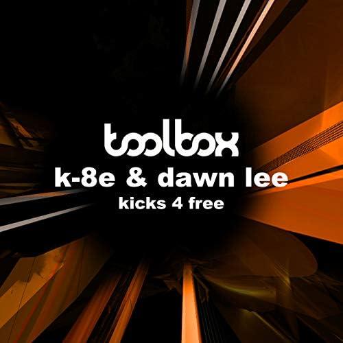 Dawn Lee & K8-e