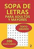 Sopa De Letras Para Adultos Y Mayores: 200 Rompecabezas: Volume 2