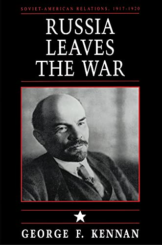 Soviet-American Relations, 1917-1920, Volume I: Russia Leaves the War (English Edition)
