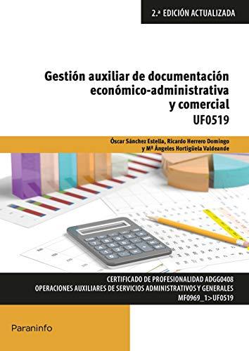 UF0519 - Gestión auxiliar de documentación económico administrativa y comercial
