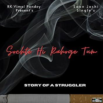 Story Of A Struggler