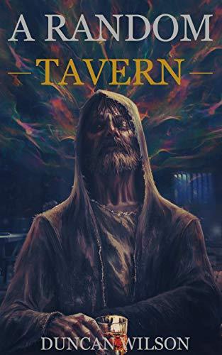 A Random Tavern by [Duncan Wilson]