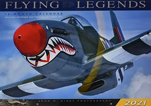 Flying Legends 2021: 16 Month Calendar - September 2020 Through December 2021