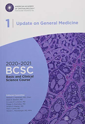 Compare Textbook Prices for 2020-2021 Basic and Clinical Science Course, Section 01: Update on General Medicine Print  ISBN 9781681043579 by American Academy of Ophthalmology,Herbert J. Ingraham MD