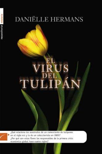 El Virus Del Tulipán