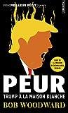 Peur - Trump à la Maison Blanche - Points - 27/06/2019