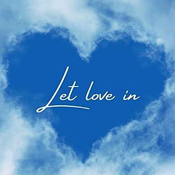 Let Love In (acapella choir)