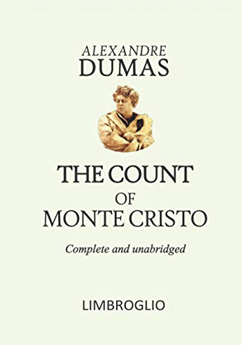 THE COUNT OF MONTE CRISTO - Complete and unabridged