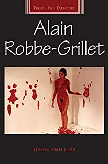 Alain Robbe-Grillet (French Film Directors Series)