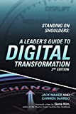 Standing on Shoulders: A Leader's Guide to Digital Transformation