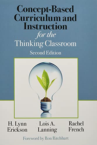 Concept Based Curriculum And Instruction For The Thinking Classroom Concept Based Curriculum And Instruction