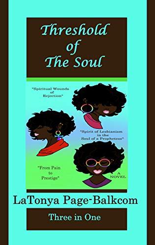 Threshold Of The Soul By Latonya Page Balkcom
