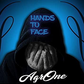 Hands to Face