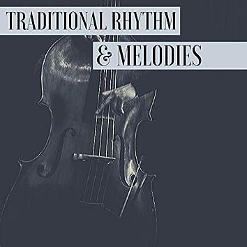 Traditional Rhythm & Melodies