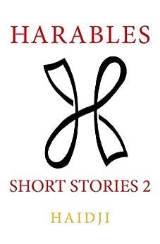 Harables : Short Stories 2 by [Haidji]