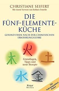 Die funf elemente kuche christiane seifert ein kochbuch for Fünf elemente küche