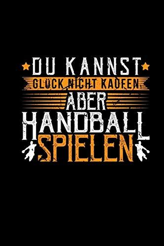 Glück Handball Spielen: Kalender & Planer A5 | Lustig Handballer Witz Geschenk | Weihnachtsgeschenk & Geburtstag Handballspieler