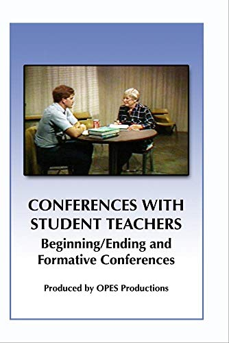 Student Teachers: Beginning/Ending and Formative Conferences