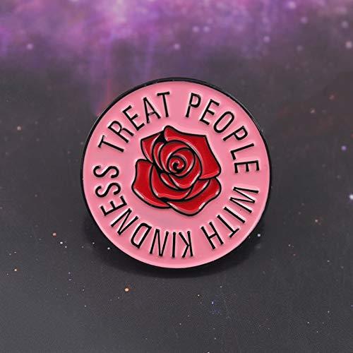 QISKAII Rosa Rose Runde Brosche BEHANDELN SIE Menschen MIT GÜTE Harry Style Emaille Pin Sweater Rucksack Abzeichen Fans und Freunde Segen Geschenke