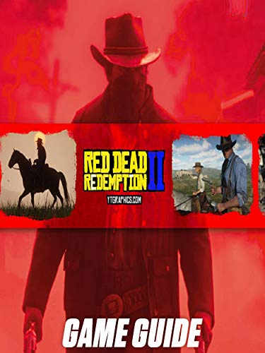 Red Dead Redemption 2 Guide Collection - Helpful Tips and Tricks - How to Play - How to win - And More ! (English Edition)