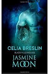 Jasmine Moon (Black Hills Wolves) Paperback