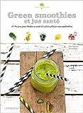 Green smoothies et jus santé de Ellen Frémont ( 15 avril 2015 ) - Larousse (15 avril 2015) - 15/04/2015