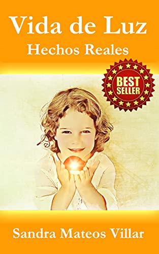 Vida de Luz: Hechos Reales (Spanish Edition)
