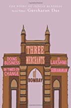 Three Merchants of Bombay: Doing Business in Times of Change